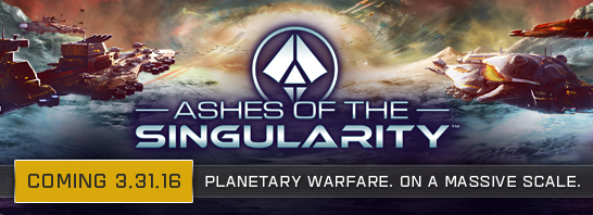 Massive scale real-time strategy game, Ashes of the Singularity to be released on March 31